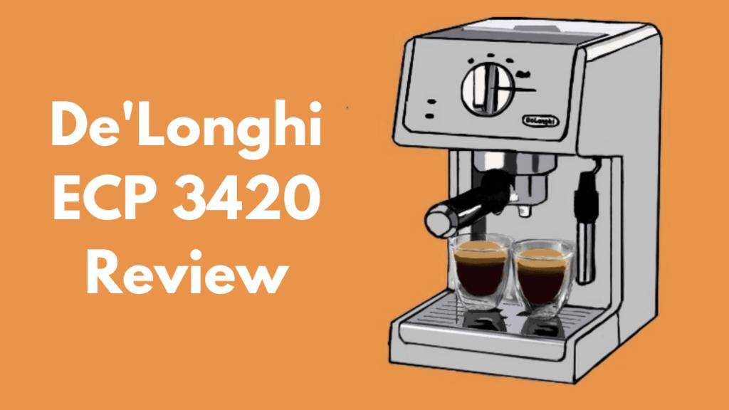de'longhi ecp 3420 review