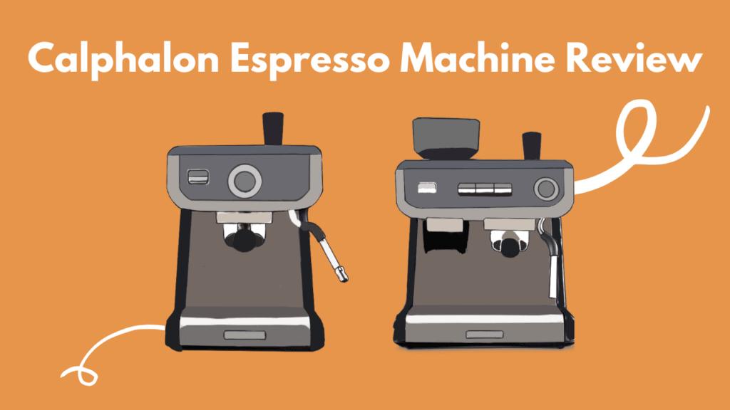 calphalon espresso machine review